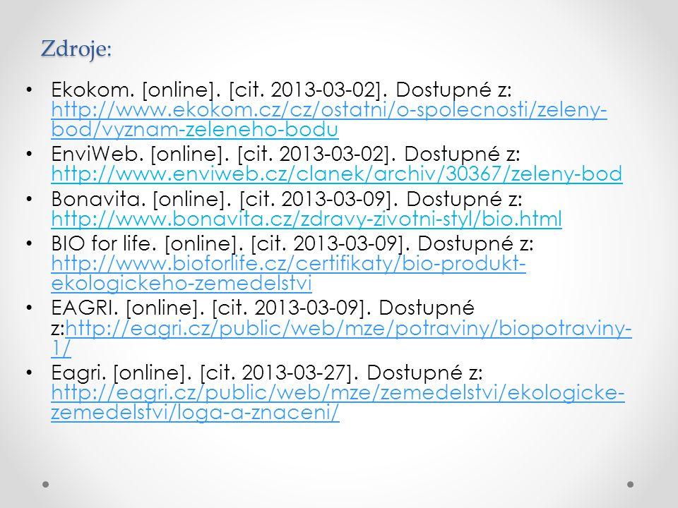 Zdroje: Ekokom. [online]. [cit. 2013-03-02]. Dostupné z: http://www.ekokom.cz/cz/ostatni/o-spolecnosti/zeleny-bod/vyznam-zeleneho-bodu.